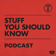 5) Stuff you Should Know